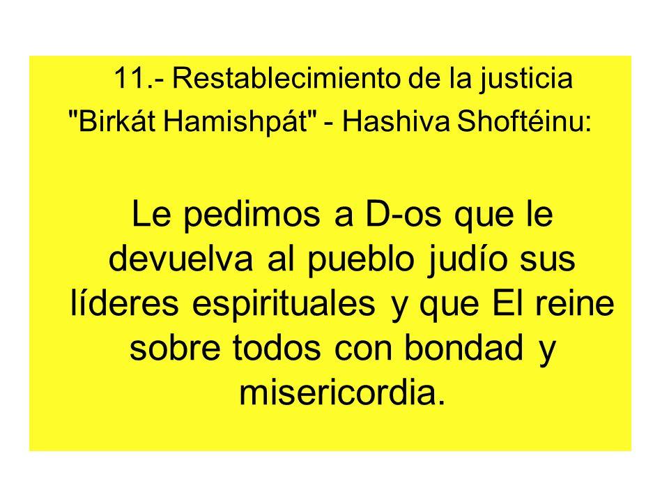 11.- Restablecimiento de la justicia
