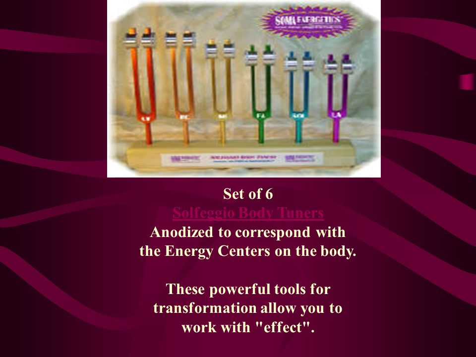 Set of 6 Solfeggio Body Tuners Anodized to correspond with the Energy Centers on the body. These powerful tools for transformation allow you to work w