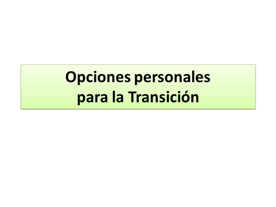 Opciones personales para la Transición