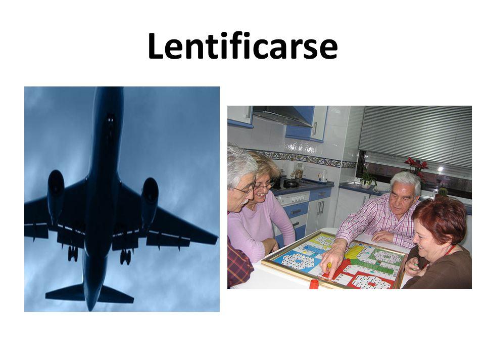 Lentificarse