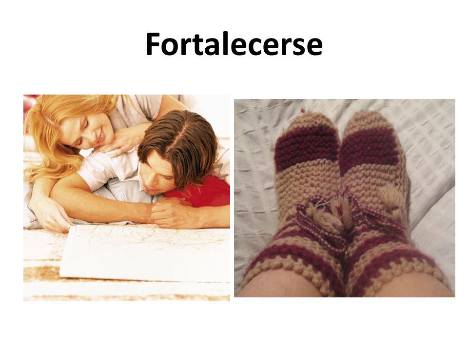Fortalecerse