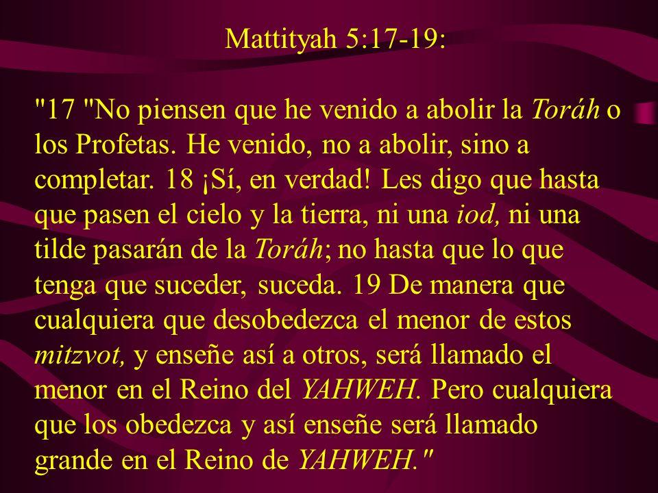 Mattityah 5:17-19: