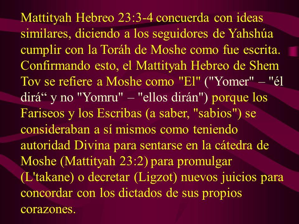 (Rashi sobre el Talmud Babilónico, Rosh Hashannah 25a) Dice tres veces los proclamarás, pero ellos lo leen tres veces los proclamaremos (nosotros los rabinos). (Rosh Hashannah 25a) Rabi Akiva hablando con Rabi Yoshúa, el texto dice, ustedes , ustedes , ustedes indicando que ustedes [pueden arreglar las Festividades] aun si erraran inadvertidamente, ustedes aun si erraran deliberadamente, ustdedes aun si fueren engañados.