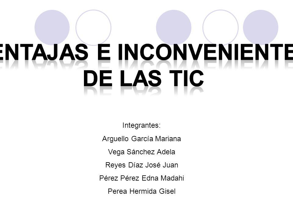 Integrantes: Arguello García Mariana Vega Sánchez Adela Reyes Díaz José Juan Pérez Pérez Edna Madahi Perea Hermida Gisel