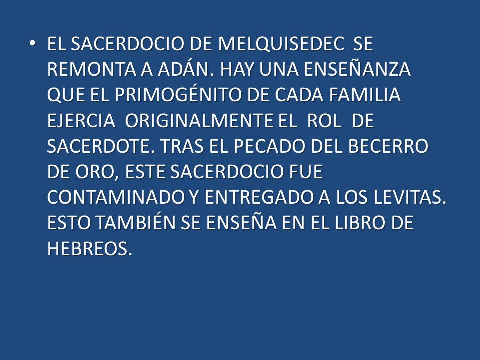 MELQUISEDEC ISAIAS 61 1.