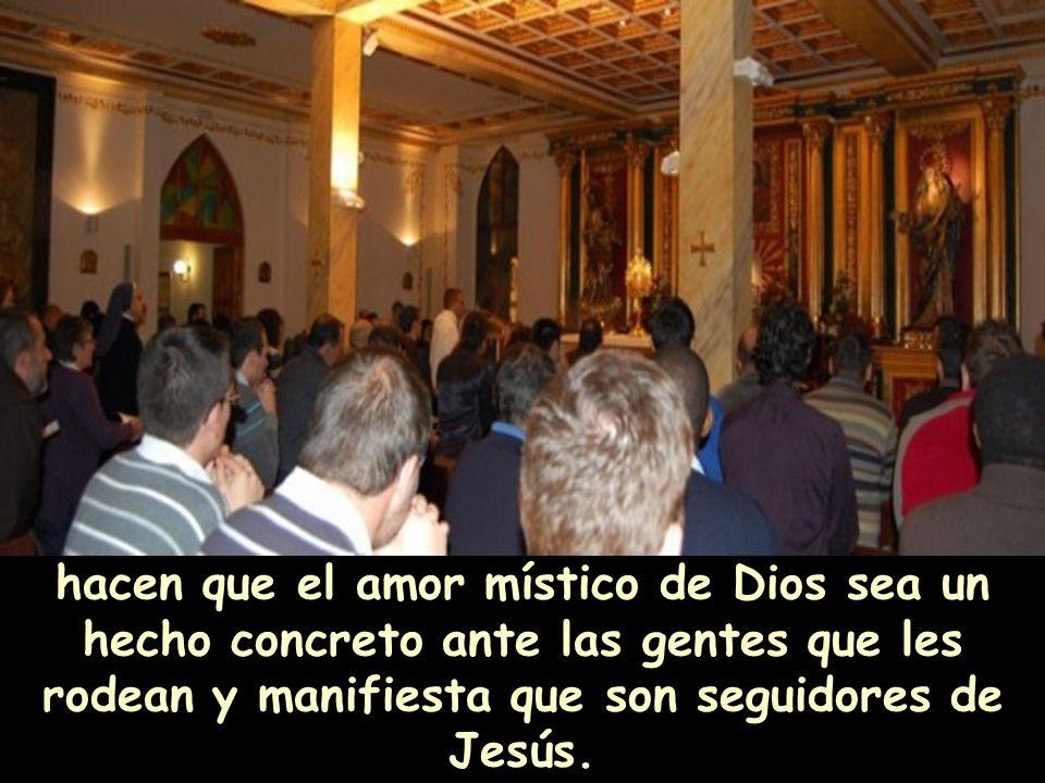 Los cristianos, que viven gracias a este amor mutuo en su vida diaria,