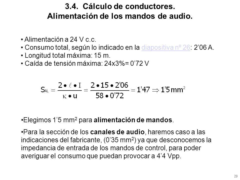 22 3.4. Cálculo de conductores. Alimentación de la Central. Alimentación a 230 V 50Hz. Consumo total, según lo indicado en la diapositiva nº 25: 330 W