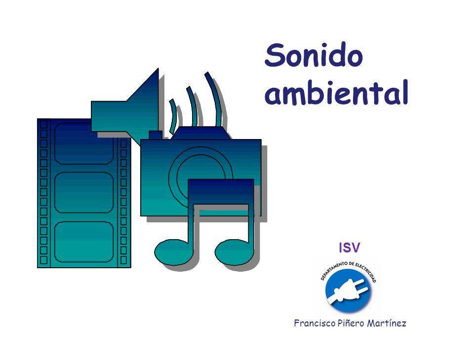 Sonido ambiental Francisco Piñero Martínez ISV