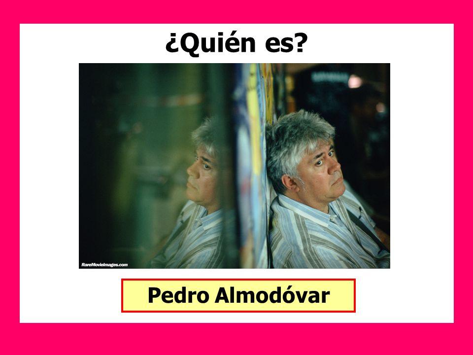 ¿Quién es? Pedro Almodóvar