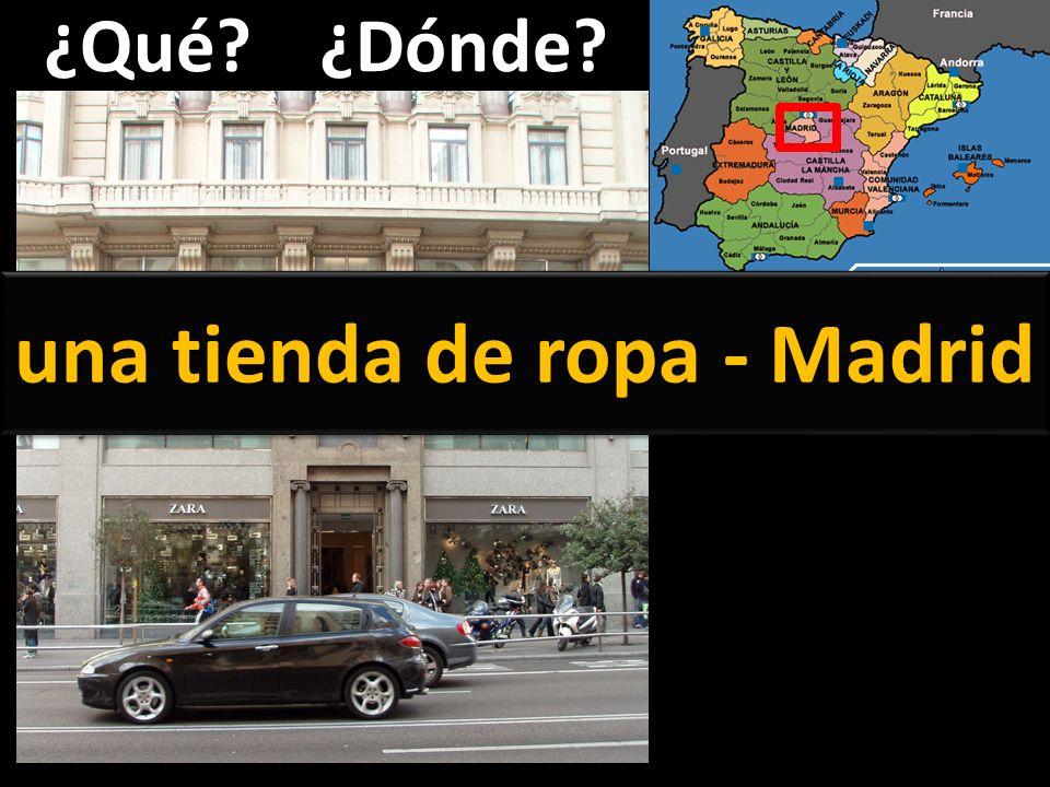 ¿Qué?¿Dónde? una tienda de ropa - Madrid