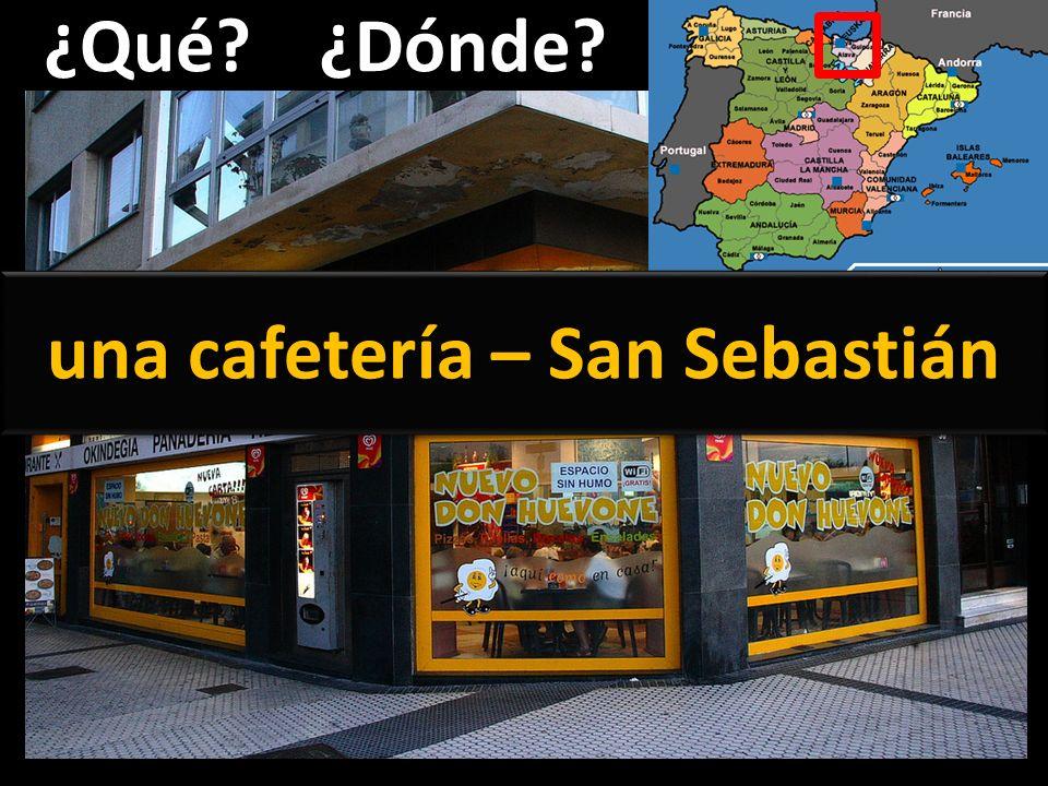 ¿Qué?¿Dónde? una cafetería – San Sebastián