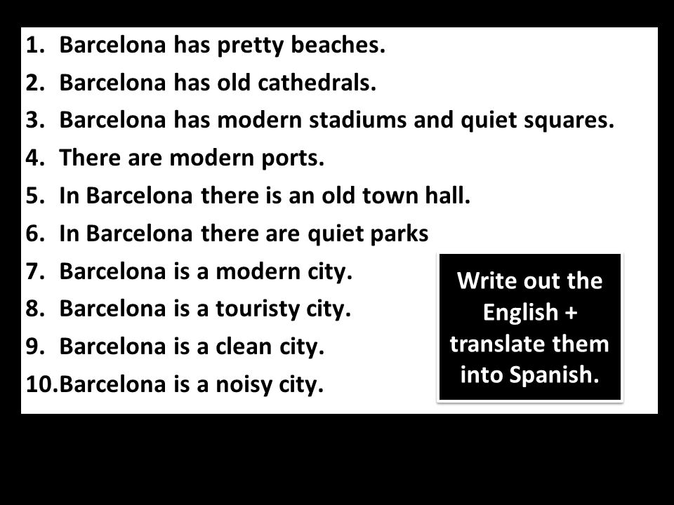 1.Barcelona has pretty beaches. 2.Barcelona has old cathedrals. 3.Barcelona has modern stadiums and quiet squares. 4.There are modern ports. 5.In Barc