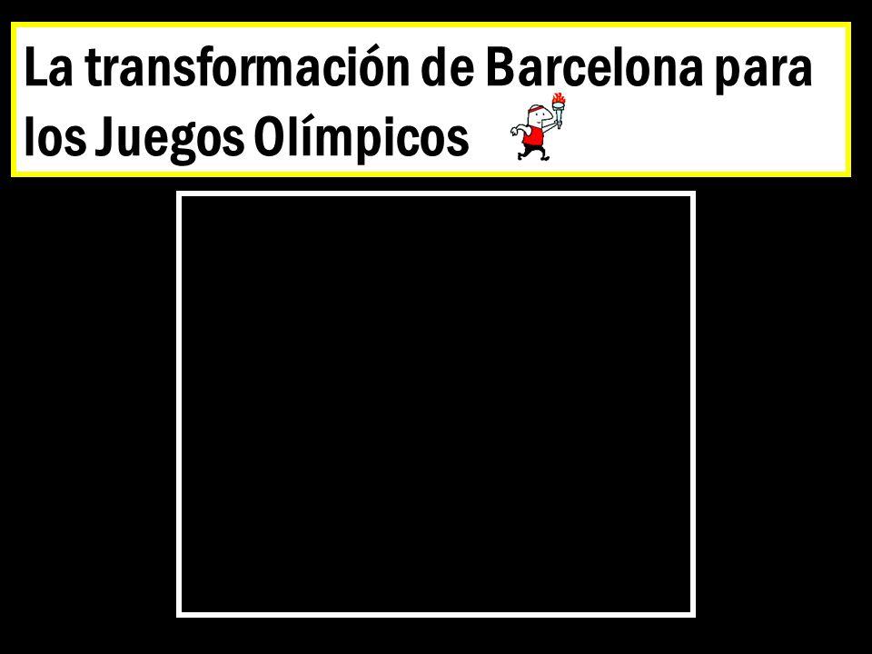 La transformación de Barcelona para los Juegos Olímpicos