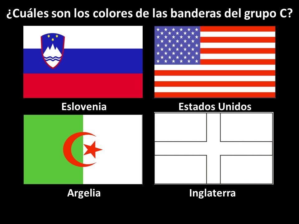 Eslovenia ArgeliaInglaterra Estados Unidos ¿Cuáles son los colores de las banderas del grupo C?