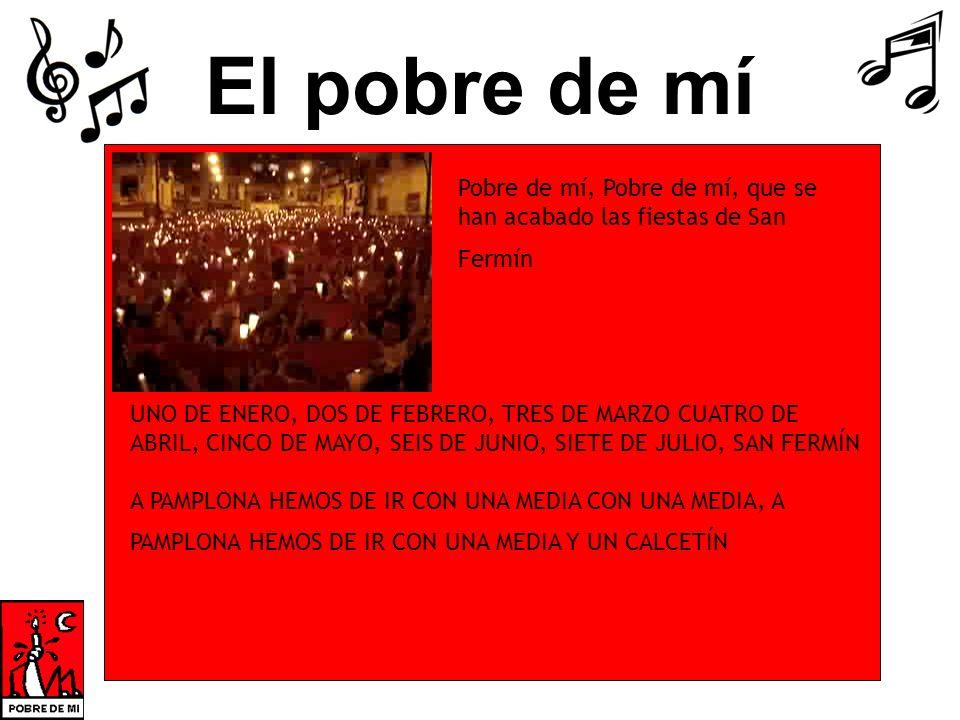 UNO DE ENERO, DOS DE FEBRERO, TRES DE MARZO CUATRO DE ABRIL, CINCO DE MAYO, SEIS DE JUNIO, SIETE DE JULIO, SAN FERMÍN A PAMPLONA HEMOS DE IR CON UNA M