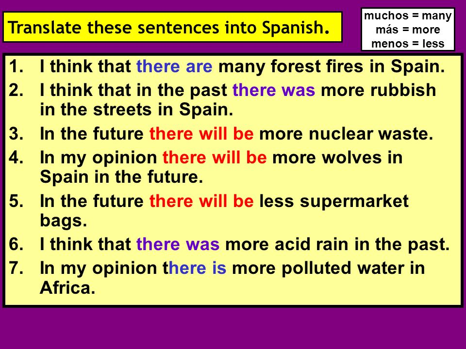 1.I think that there are many forest fires in Spain.