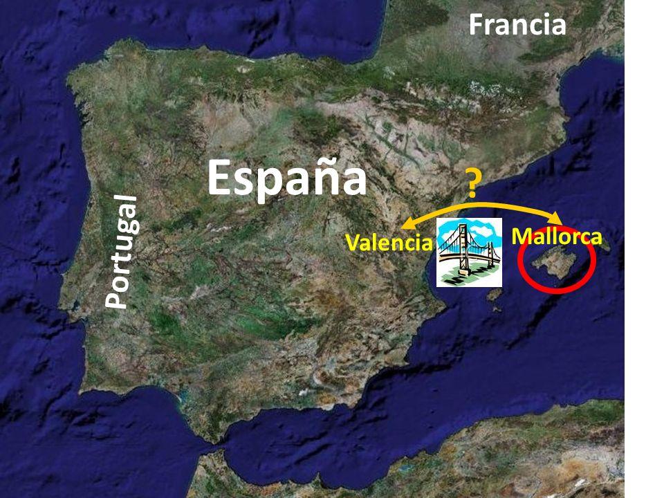 España Portugal Francia Valencia Mallorca ?