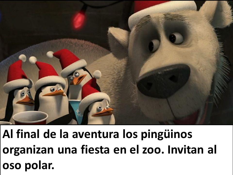 Al final de la aventura los pingüinos organizan una fiesta en el zoo. Invitan al oso polar.