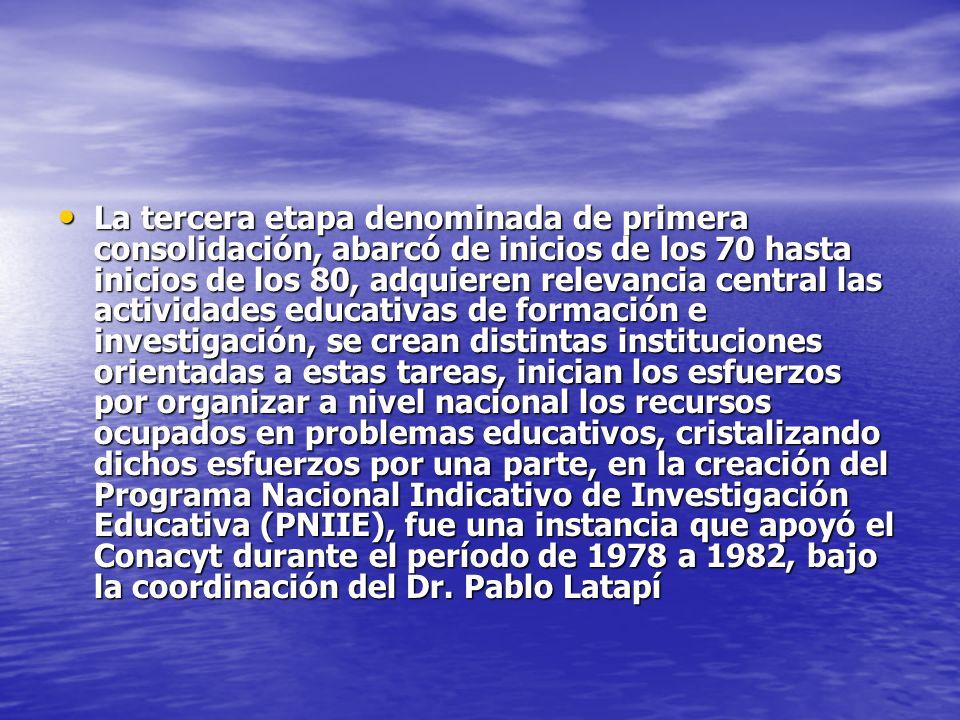 La tercera etapa denominada de primera consolidación, abarcó de inicios de los 70 hasta inicios de los 80, adquieren relevancia central las actividade