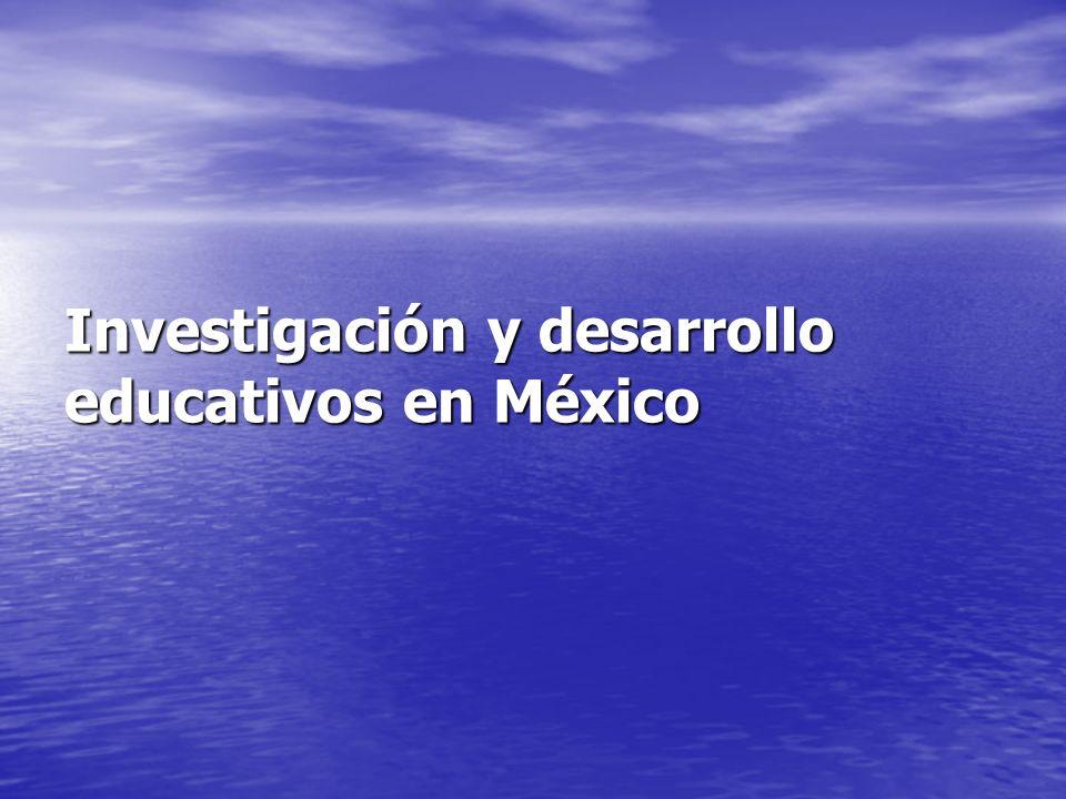 Investigación y desarrollo educativos en México