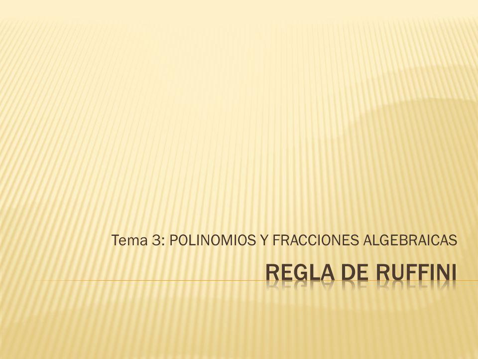 Fue inventada por el matemático italiano Paolo Ruffini (1765 - 1822) La Regla de Ruffini nos permite dividir un polinomio de cualquier orden entre otro polinomio de la forma (x r) (siendo r un número entero).