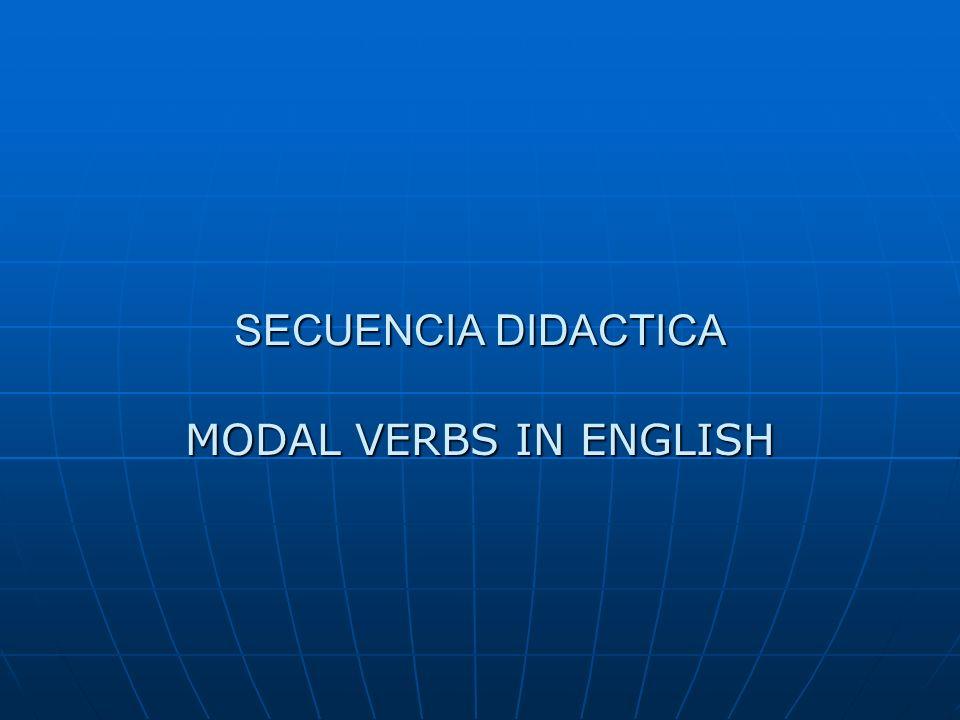 SECUENCIA DIDACTICA MODAL VERBS IN ENGLISH