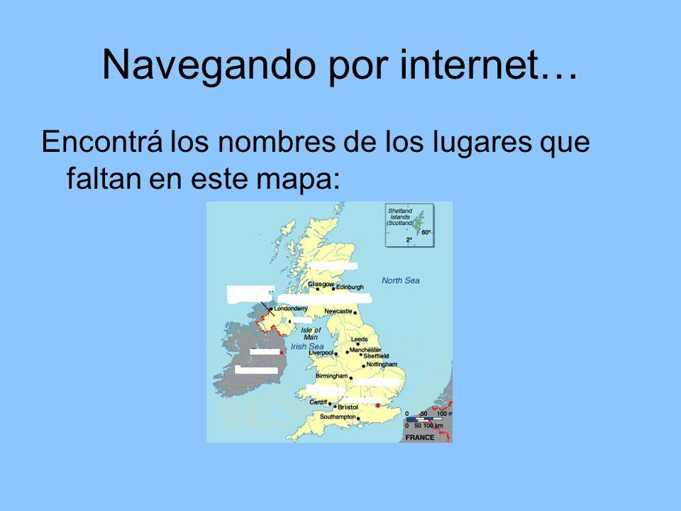 Navegando por internet… Encontrá los nombres de los lugares que faltan en este mapa: