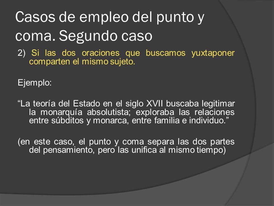 Casos de empleo del punto y coma.
