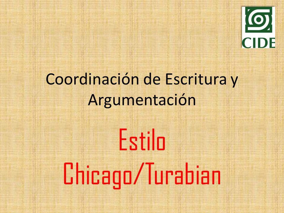 Coordinación de Escritura y Argumentación Estilo Chicago/Turabian