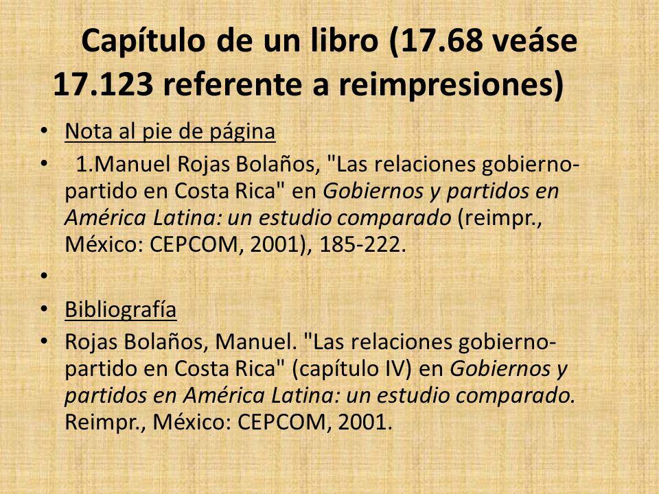 Capítulo de un libro (17.68 veáse 17.123 referente a reimpresiones) Nota al pie de página 1.Manuel Rojas Bolaños,