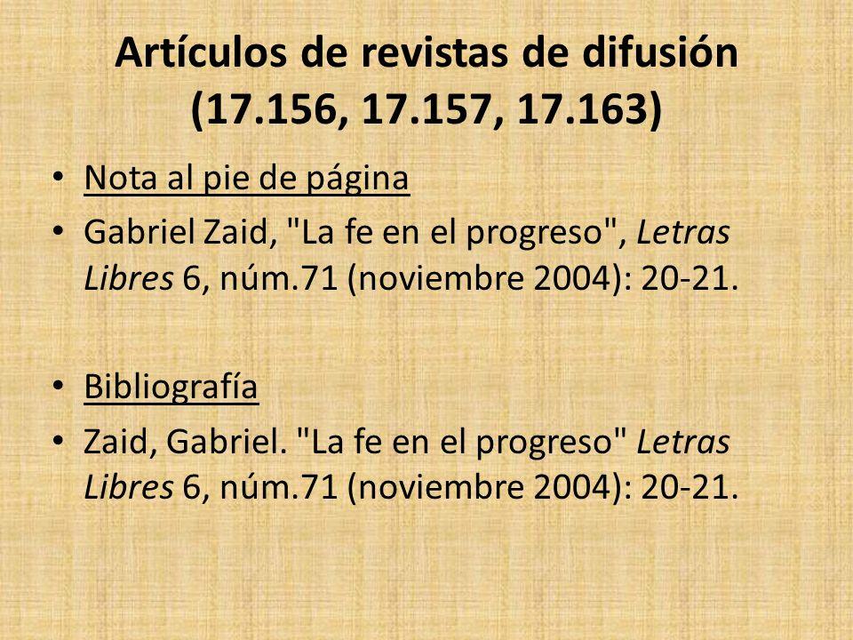 Artículos de revistas de difusión (17.156, 17.157, 17.163) Nota al pie de página Gabriel Zaid,