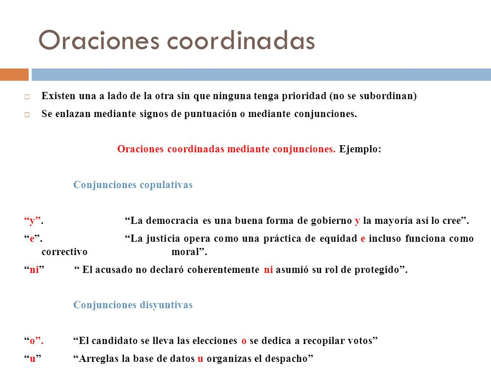 Oraciones coordinadas Coordinadas con conjunciones adversativas Coordinación restrictiva pero.