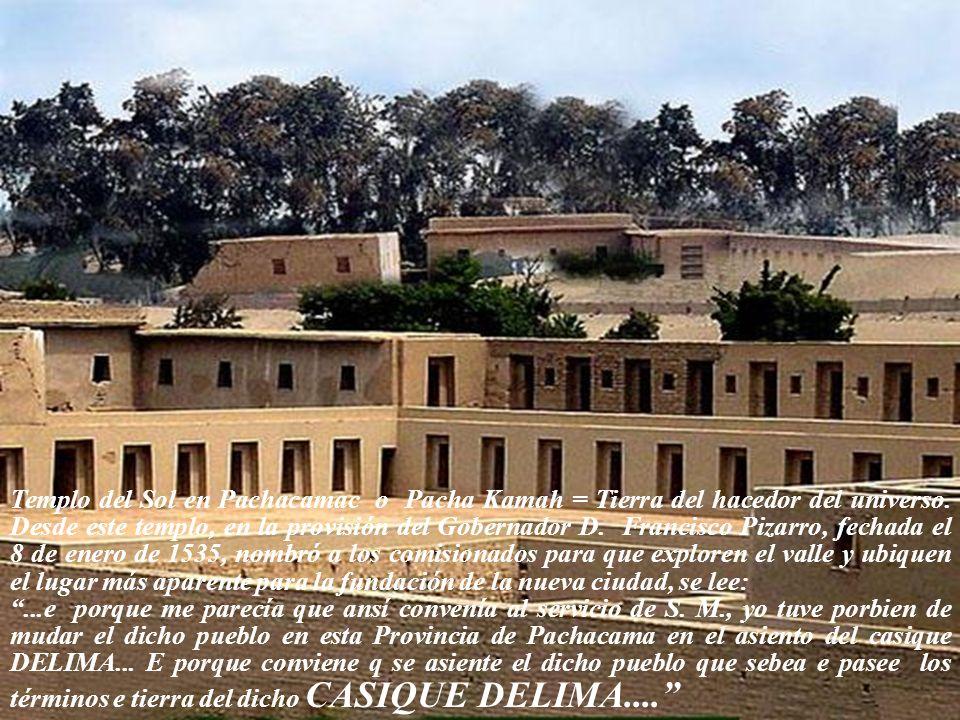 En la aprobación de la Fundación de Lima por los Reyes, Carlos V y Doña Juana, fechada en Valladolit el 3 de noviembre de 1536 se lee:... mudó la dich