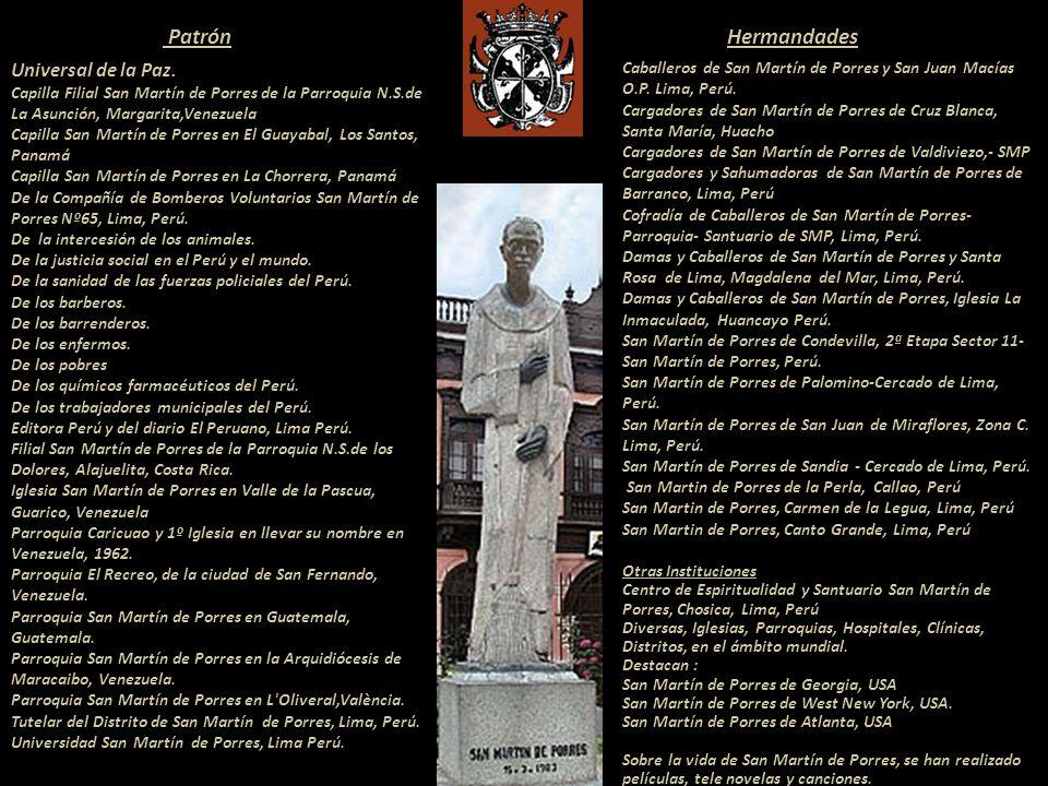 Fray Fernando Aragonés lo declaró en 1660....Parece que los animales le obedecían por particular privilegio de Dios, como se vera por un exemplo y suc