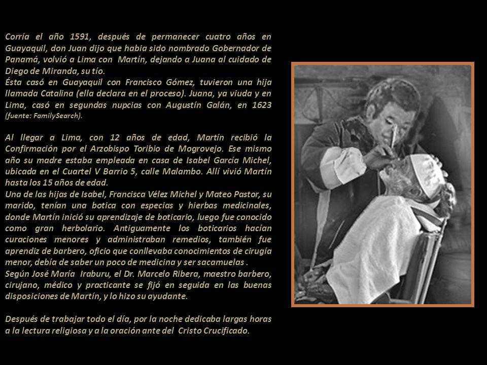 Dos años después de Martín, nació una niña llamada Juana, ésta mulata clara. El padre, Juan de Porras, viajó a Guayaquil entre 1586-1587, llevóse a su