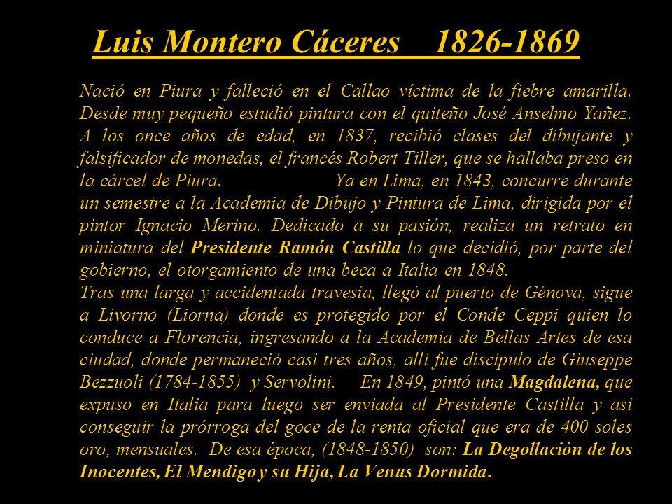 Luis Montero Cáceres Pintor Peruano Presentación Nº 30 Gabriela Lavarello de Velaochaga - junio 2009