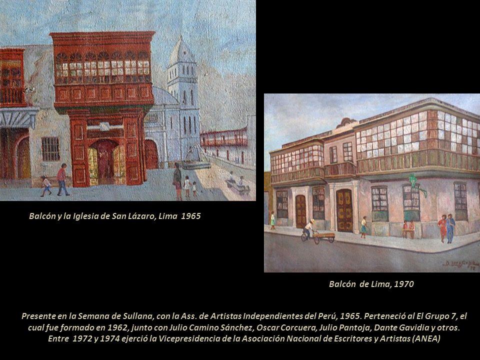 Afincado en Lima desde 1957, pintó paisajes urbanos con predilección por los balcones limeños. Fue uno de los 71 expositores del 3 er Salón de los Ind