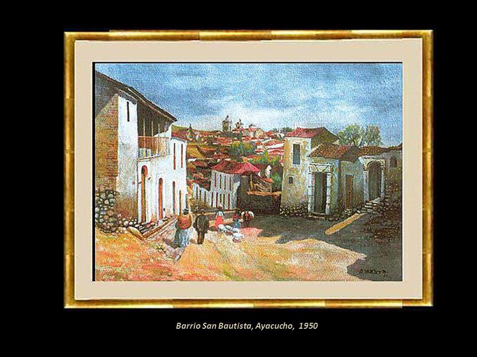 Huamanguinas, óleo 1941 En 1957 se trasladó a Lima con su familia. Expuso individualmente en la sala de la Asociación Departamental de Ayacucho del Ji