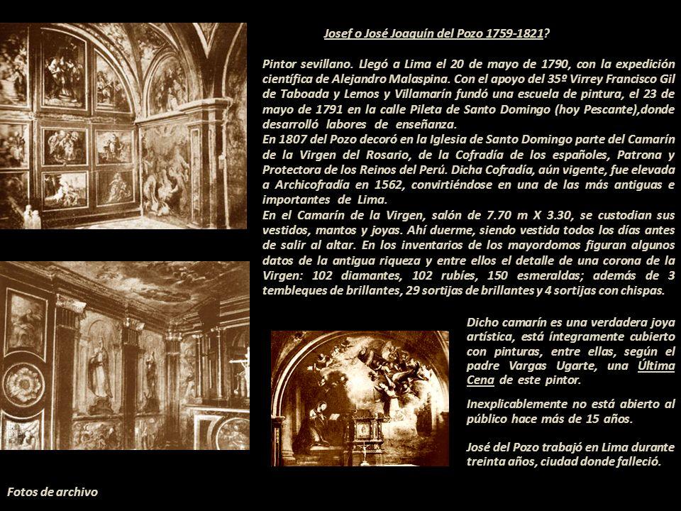 Josef o José Joaquín del Pozo 1759-1821?.- Pintor sevillano.
