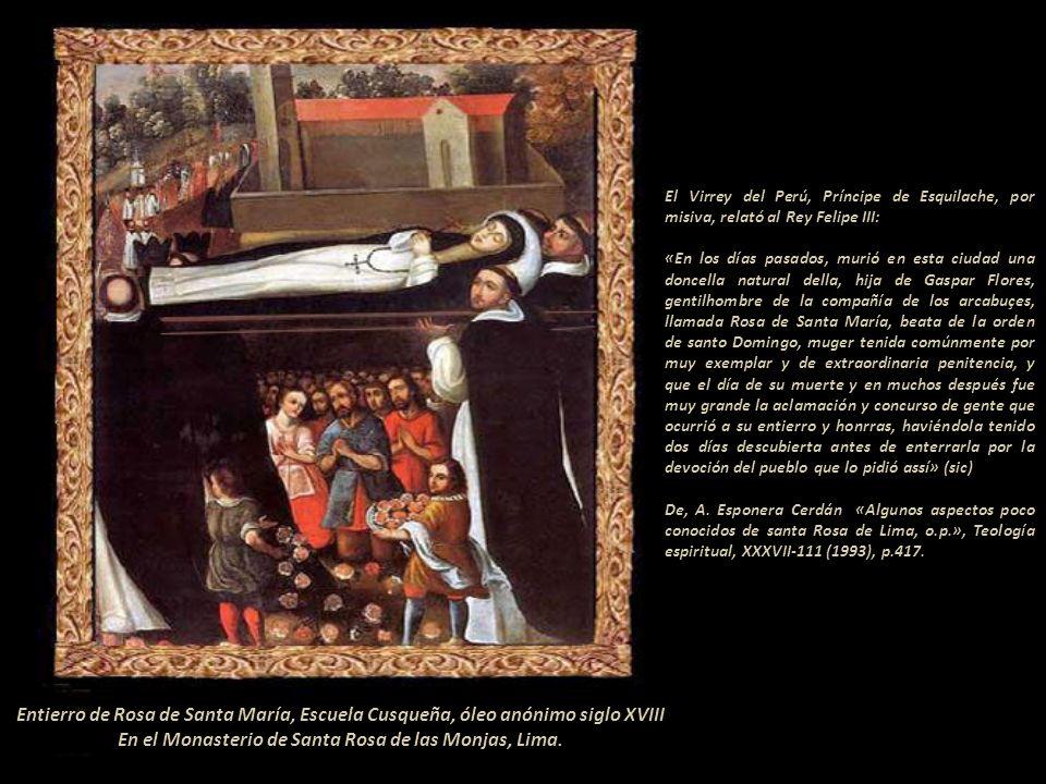 Funerales de Rosa de Santa María, óleo de Teófilo Castillo Guas, 1918. Museo de Arte de Lima Sus exequias fueron fastuosas. La primera cuadra llevaron