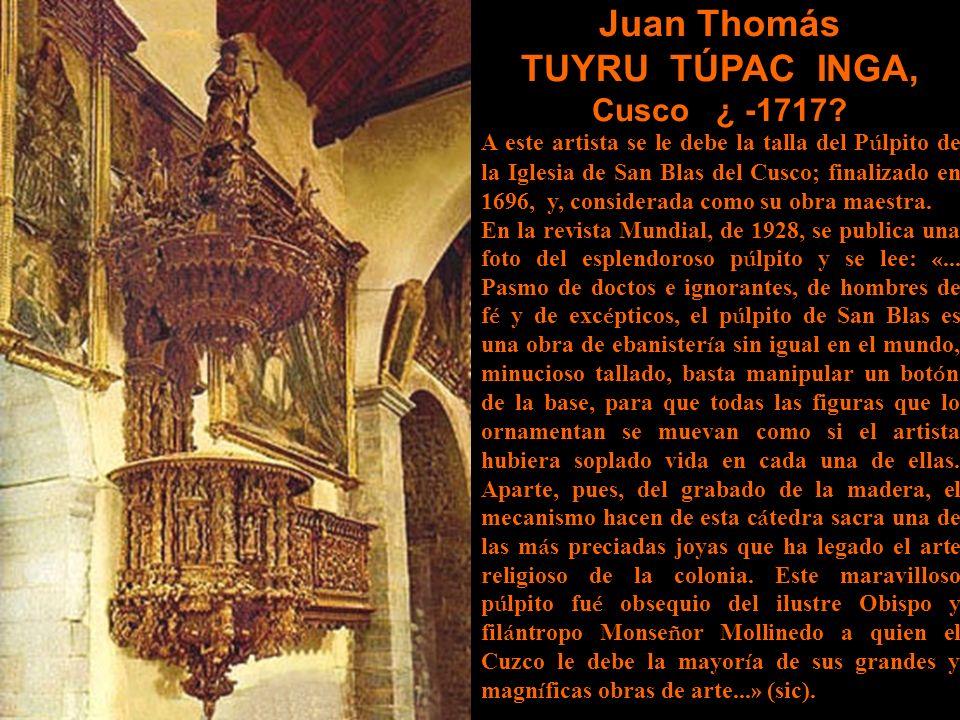 Juan Thomás TUYRU TÚPAC INGA, Cusco ¿ -1717.