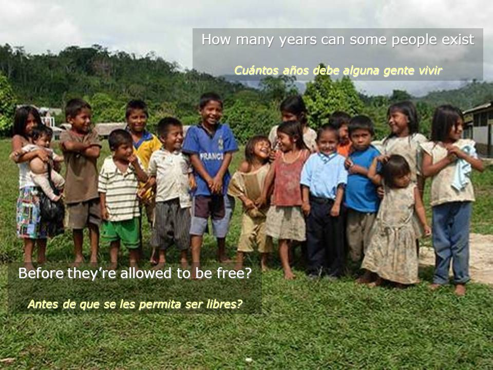 Before theyre allowed to be free.Antes de que se les permita ser libres.