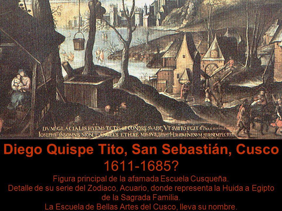 Diego Quispe Tito, San Sebastián, Cusco 1611-1685.