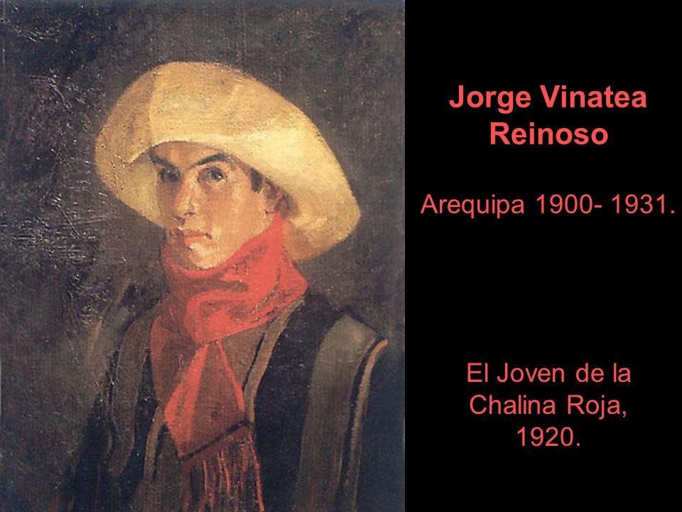Jorge Vinatea Reinoso Arequipa 1900- 1931. El Joven de la Chalina Roja, 1920.