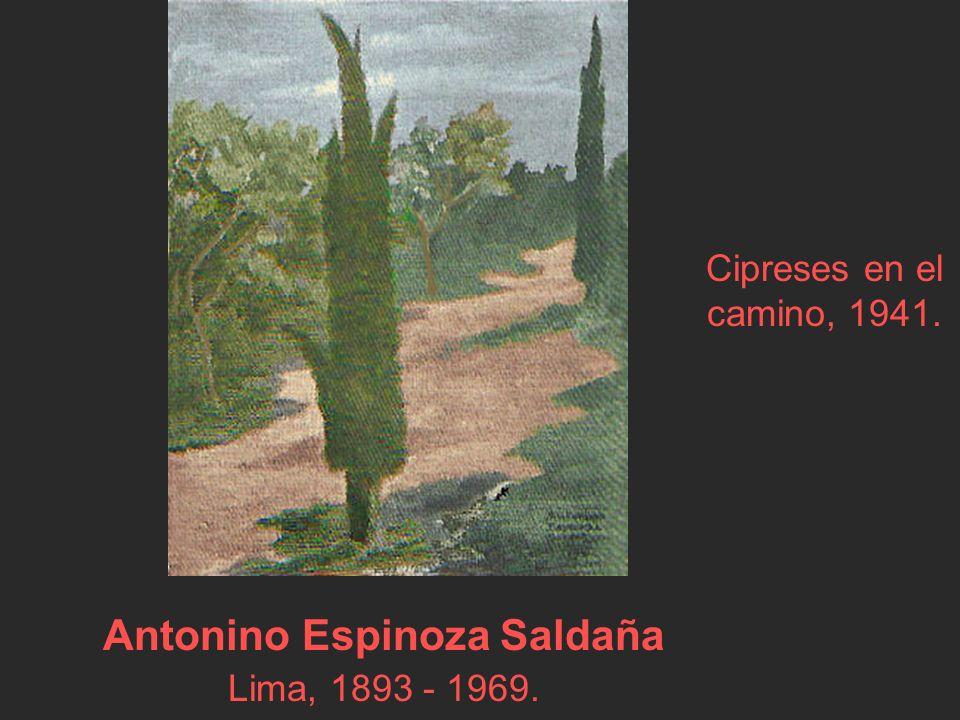 Antonino Espinoza Saldaña Lima, 1893 - 1969. Cipreses en el camino, 1941.