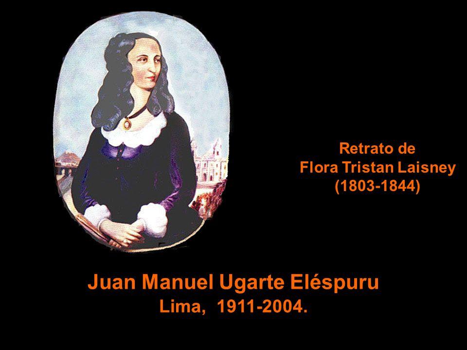 Juan Manuel Ugarte Eléspuru Lima, 1911-2004. Retrato de Flora Tristan Laisney (1803-1844)