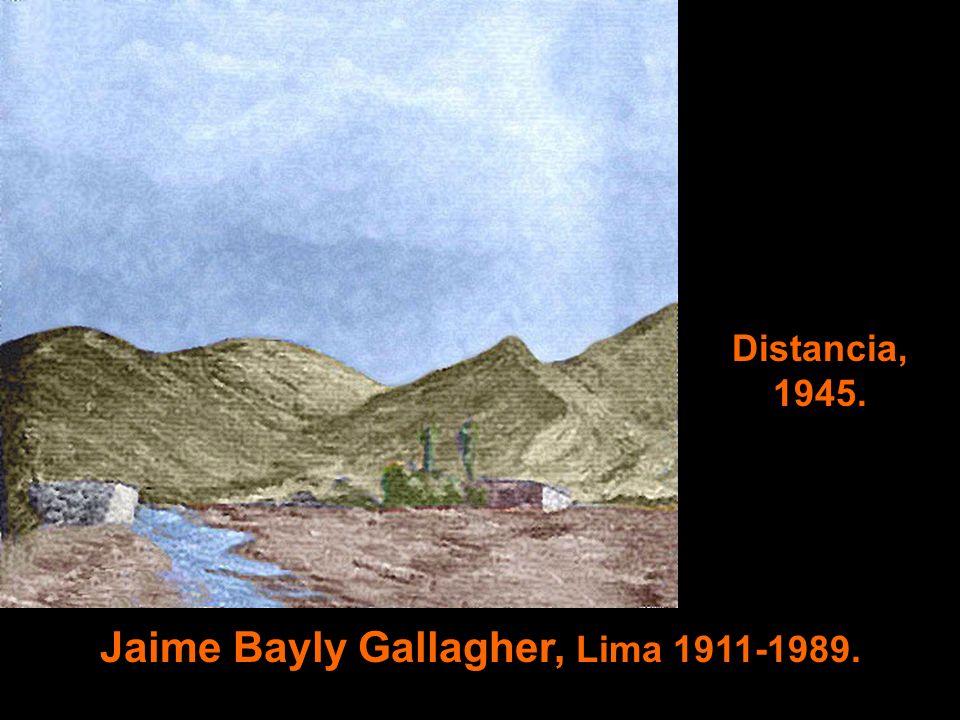 Jaime Bayly Gallagher, Lima 1911-1989. Distancia, 1945.