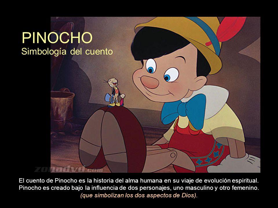 PINOCHO El cuento de Pinocho es la historia del alma humana en su viaje de evolución espiritual.