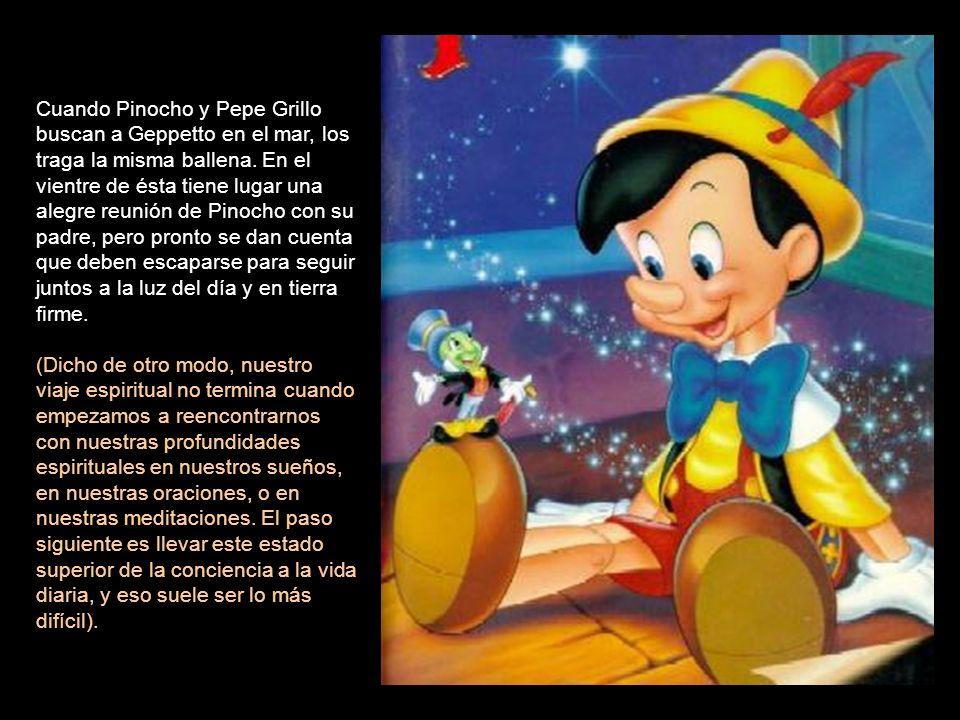 Cuando Pinocho y Pepe Grillo buscan a Geppetto en el mar, los traga la misma ballena.