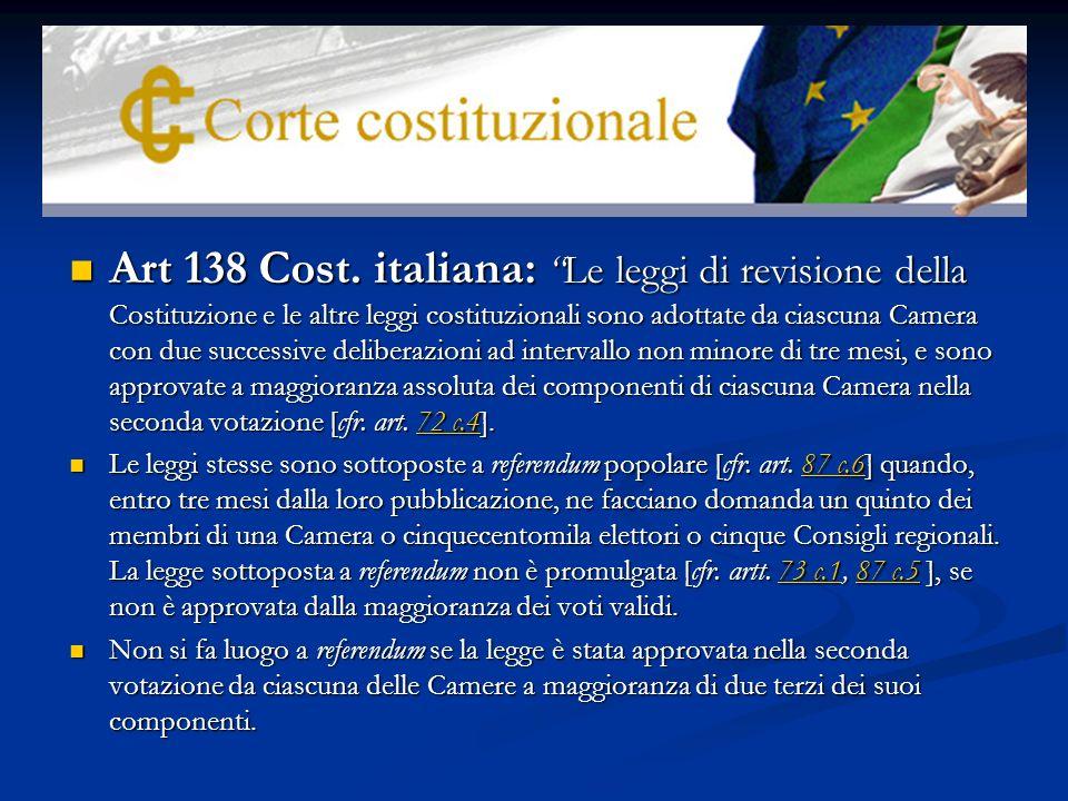 Con la Sentencia 1146/1988, el Tribunal Constitucional italiano da un significativo paso hacia delante en la garantía de la rigidez de la Constitución